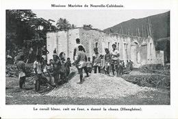 Missions Maristes De Nouvelle Calédonie - Le Corail Blanc Cuit Au Four A Donné La Chaux (Hienghène) - Nouvelle-Calédonie