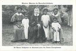 Missions Maristes De Nouvelle Calédonie - Soeurs Indigènes Se Dévouent Avec Les Soeurs Européennes - Nouvelle-Calédonie
