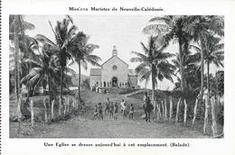 Missions Maristes De Nouvelle Calédonie - Missionnaires à Balande, Une église Se Dresse à Cet Emplacement - Nouvelle-Calédonie