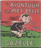 Leesboekje - Ko Doncker/Andre Vlaanderen - 't Avontuur Van Piet Pellle Op Zijn Gazelle - Gazelle Rijwielfabriek Dieren - Livres, BD, Revues