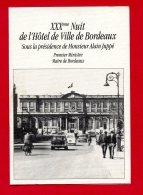 """MENU (Réf : B 903)  """"VIEUX PAPIERS - MENUS"""" XXXème Nuit De L'Hôtel De Ville De Bordeaux Avec M. JUPPÉ - Menus"""