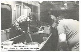 Métiers Des PTT - 1979 Les Ambulants PARIS à TOULOUSE - Tri Des Paquets Dans L'allège - Postal Services