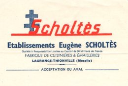 SCHOLTES   Fabrique De Cuisinières & Emaillerries  LAGRANGE-THIONVILLE  57 - Lettres De Change