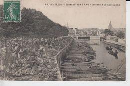 SOMME - 164 - AMIENS - Marché Sur L'eau - Bateaux D'Hortillons  ( - Forte Animation -timbre à Date De 1909 ) - Amiens