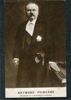 CPA - Raymond POINCARE, Président De La République Française - Persönlichkeiten