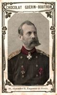 CHROMO CHOCOLAT GUERIN-BOUTRON  40 ALEXANDRE II EMPEREUR DE RUSSIE - Ibled