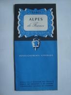 ALPES DE FRANCE. RENSEIGNEMENTS GÉNÉRAUX - FRANCE, 1955 APROX. - Toeristische Brochures