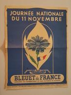 Affichette - Journée Nationale Du 11 Novembre - Bleuet De France Emblème Du Combattant Et Des Victimes De Guerre - Militaria
