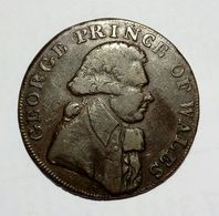UNITED KINGDOM - GEORGE PRINCE Of WALES - HALF Penny Token ( 1795 ) / Copper - Monetari/ Di Necessità