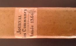 Journal Des Communes  1860 Couverture Cartonnée 436 Pages - Décrets & Lois