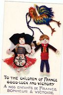 """Carte Fantaisie Coq RINTINTIN Et NENETTE """"To The Children Of France Good-luck And Victory - Guerre 1914-18"""