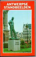 Antwerpen Antwerpse Standbeelden 200 Blz Veel Foto's Met Uitleg Standbeeld Boek - Histoire