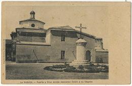 La Rabida Puerta Y Cruz Donde Descanso Colon à Su Llegada Rogelio Buendia - Huelva