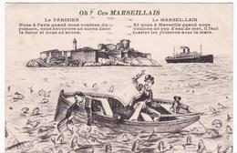 CPA 13 MARSEILLE Carte Humoristique - Oh ? Ces Marseillais - Non Classés
