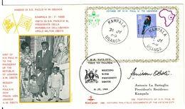 FDC - UGANDA - POSTE VATICANE - ANNO 1969 - KIMCOVER - KAMPALA - APOLO MILTON OBOTE - VISITA DI PAOLO VI - - Uganda (1962-...)