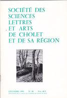 Sciences Lettres Arts De Cholet Et Sa Région N°80 Décembre 1991 - Sciences