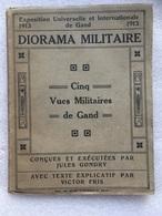 GENT 1913 - Wereldtentoonstelling - Exposition Universelle - CINQ VUES MILITAIRES DE GAND - Victor Fris - Livres, BD, Revues