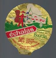 "Ancienne étiquette Fromage  Echalas  Bourdin  ""Givors Rhone Alpes"" - Cheese"