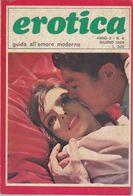EROTICA -Guida All'amore Moderno  - N. 8  Del    Giugno 1969   (201211) - Unclassified