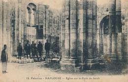 NAPLOUSE - N° 12 - EGLISE SUR LE PUITS DE JACOB - Palestine