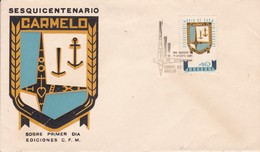 FDC-SESQUICENTENARIO CARMELO.-URUGUAY-TBE-BLEUP - Uruguay