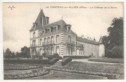 03 - CHATEAU-SUR-ALLIER - Le Château De La Barre - EMB 106 - Otros Municipios