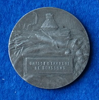 Médaille Caisse D'épargne De Soissons - Professionals / Firms