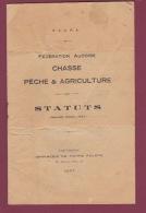 160218 - 11 AUDE Livret 1927 FACPA Fédération Audoise CHASSE PECHE AGRICULTURE Statuts  - Carcassonne Imprimerie - Fishing
