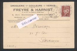Pontarlier -Droguerie - Couleurs - Vernis  Freyre Et Harnist - Rue Montrieux - TP Pétain - Pontarlier