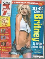 """TELE 7 JOURS  N° 2306  """" BRITNEY SPEARS   """" -   AOUT  2004 - Télévision"""