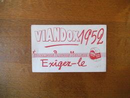 VIANDOX 1952 ECONOMIQUE PRATIQUE MEILLEUR EXIGEZ-LE VIANDOX SOLIDE BOUILLON FAMILIAL - Buvards, Protège-cahiers Illustrés