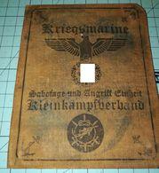 WW2 German  Kriegsmarine Sabotage Und Angriff ID, Document Auswies, Not Original - 1939-45