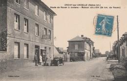 76 - CROISY SUR ANDELLE - Route De Rouen à Amiens - Maison Jullien - Altri Comuni