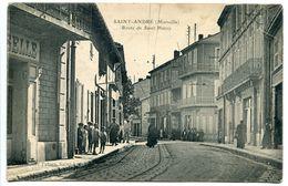 CPA - SAINT ANDRE MARSEILLE Route De Saint Henry ( Animée - Rails Tramway ) Voyagé - Quartiers Nord, Le Merlan, Saint Antoine