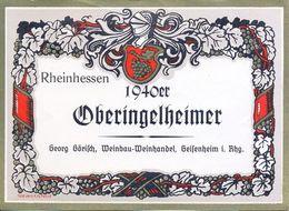 1 Etiquette Ancienne De VIN ALLEMAND - OBERINGELHEIMER 1940 - RHEINHESSEN - Riesling
