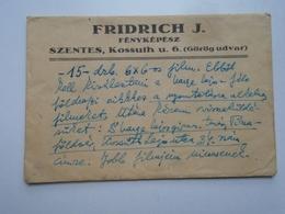 OK22.11  Hungary  FRIEDRICH J. Photograph -Szentes Kossuth U.6. (Görög Udvar)   Dr. Varga Lajos Tanár Tiszaföldvár - Advertising