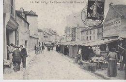 REPRODUCTION . 16 . POISSY (78) La Place Du Petit Marché - Mercati