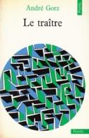 André Gorz -Le Traître -Sciences Humaines - Psychologie/Philosophie