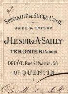 LESUR & SAILLY   Sucres Concassés  TERGNIER  02     Fiscal EC 246            1881 - Lettres De Change