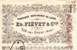 FIEVET  Fabrique Raffinerie De Sucre    SIN Près DOUAI 59   Fiscal EC 243            1881 - Lettres De Change