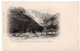 Hautes Alpes - Le Village Et Le Glacier Du CASSET - Du Lautaret à Briançon - Dos Simple - Ed. Robert, Grenoble - France