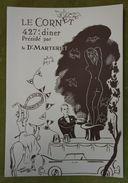 Grand Menu - 427e Diner Présidé Par Le Dr Marteret - Le Cornet - Illustration De Robert Mahias - Menus