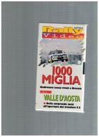 X RALLY VIDEO 1000 MIGLIA ANDREUCCI VALLE D'AOSTA DEILA TRICOLORE F2 - Sports