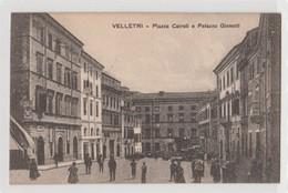 Cartolina - Velletri - Piazza Cairoli E Palazzo Ginnetti - Piazze