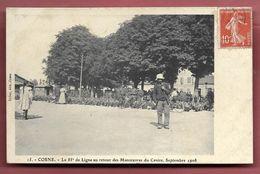 COSNE - Le 85e De Ligne Au Retour Des Manoeuvres Du Centre, Septembre 1908 - Cosne Cours Sur Loire