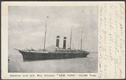 "American Line Steamer ""New York"", C.1905 - U/B Postcard - Steamers"