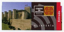 Ticket D'entrée / Entrance Ticket / Entreebewijs - Palais Aljaferia Zaragoza Saragosse ZGZ Spain Espagne España - Tickets D'entrée