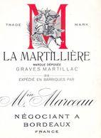 1 Etiquette Ancienne De VIN - LA MARTILLIERE - GRAVES MARTILLAC - Min MARCEAU - NEGOCIANT A BORDEAUX - Bordeaux