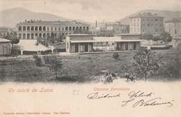 Cartolina - Un Saluto Da Lucca - Stazione Ferroviaria - Lucca