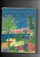 Livre Côte D'Azur Par Pierre Borel - Provence - Alpes-du-Sud